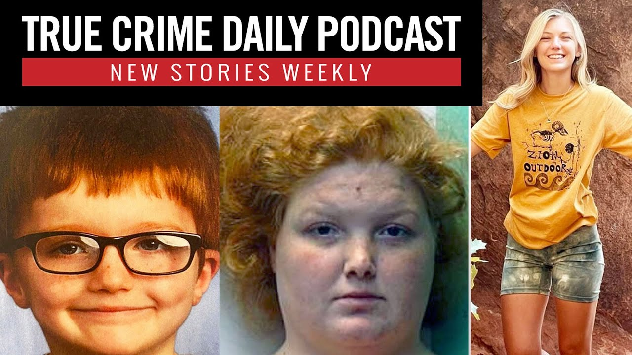 Ohio mom sentenced for missing son's murder; Girlfriend goes missing on VanLife camping trip -TCDPOD