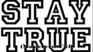 Stay True (Arsi & Lazaro) More Fire Estudios