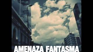 Amenaza Fantasma-Seguir[FULL ALBUM]