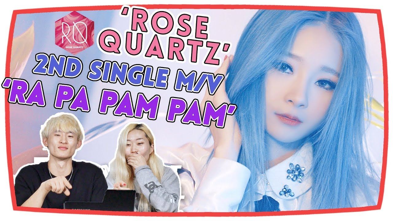 [Korean Reaction] Rose Quartz (로즈쿼츠) - Ra Pa Pam Pam (Thai Ver )