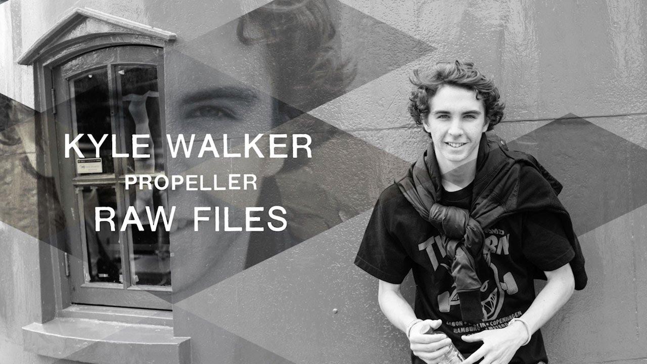 kyle walker s propeller raw files youtube