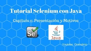 Selenium con Java Capítulo 0: Introducción a Selenium con Java