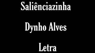 Baixar Saliênciazinha/Dynho Alves/Letra {Letras de Músicas}