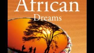 African Dreams Arnd Stein - Entspannungsmusik * Hörprobe