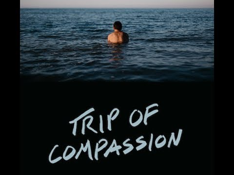 Trip of Compassion (Trailer)