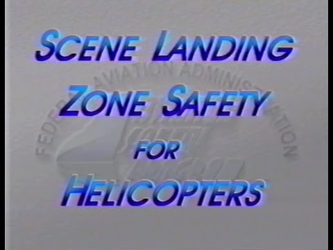 Scene Landing Zone Safety for Helicopter Air Ambulances