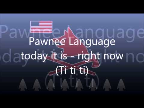 Pawnee Language (Tom E Knife Chief) - Today it is