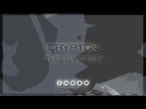 Crypton - The System [FREE RELEASE]