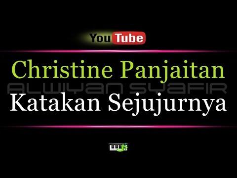 Karaoke Christine Panjaitan - Katakan Sejujurnya