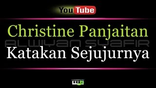 Download Karaoke Christine Panjaitan - Katakan Sejujurnya