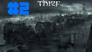 Thief Gameplay Walkthrough Part 2 - MY CLAW!! (PC)