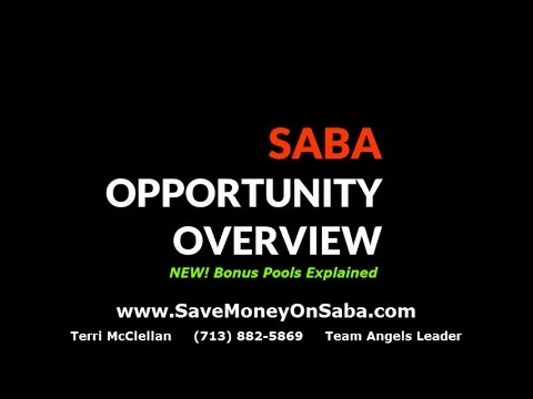 Saba Business Opportunity Overview! New BONUSES!