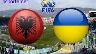Прогноз на матч Албания - Украина 3.06.2016