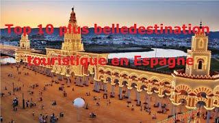 les plus belles attractions touristiques - en Espagne(Explorez le monde)