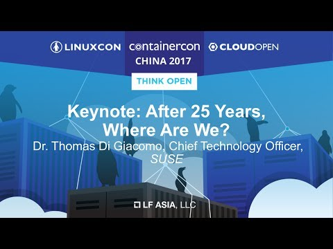Keynote: After 25 Years, Where Are We? - Dr. Thomas Di Giacomo, Chief Technology Officer, SUSE
