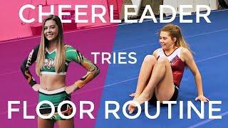 Video Can a Cheerleader Learn a Gymnastics Floor Routine? download MP3, 3GP, MP4, WEBM, AVI, FLV Maret 2018