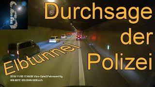 Durchsage der Polizei im Elbtunnel, Hamburg. Die schnellste Rettungsgasse überhaupt!