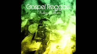 Gospel Reggae, Vol. 3 (Full Album)