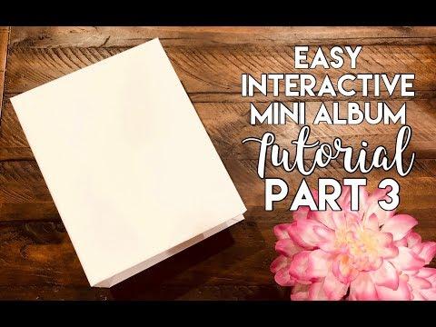"""9""""x7"""" Easy Interactive Mini Album Tutorial - Part 3"""