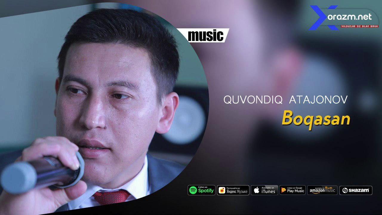 Quvondiq Atajonov - Boqasan | Кувондик Атажонов - Бокасан (music version)