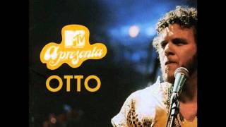 MTV Apresenta: OTTO - Bob