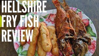 HELLSHIRE FRY FISH : RESTAURANT FEATURE IN HELLSHIRE.