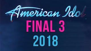 American Idol Final 3 Finalists SEASON 16 | American Idol 2018