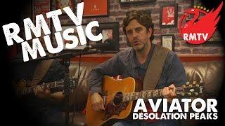 Aviator - Desolation Peaks | RMTV Music