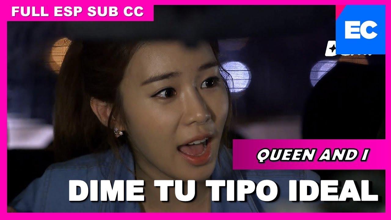 Queen and I SUB Esp |¡Exponga su tipo ideal!| Doramas | Novelas Coreanas En Español