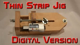 Digital Thin Strip Ripping Jig