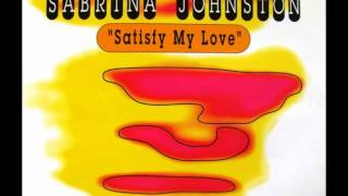 Sabrina Johnston - Satisfy My Love