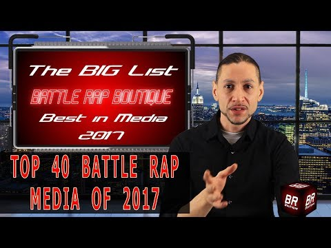 Top 40 Best In Battle Rap Media 2017