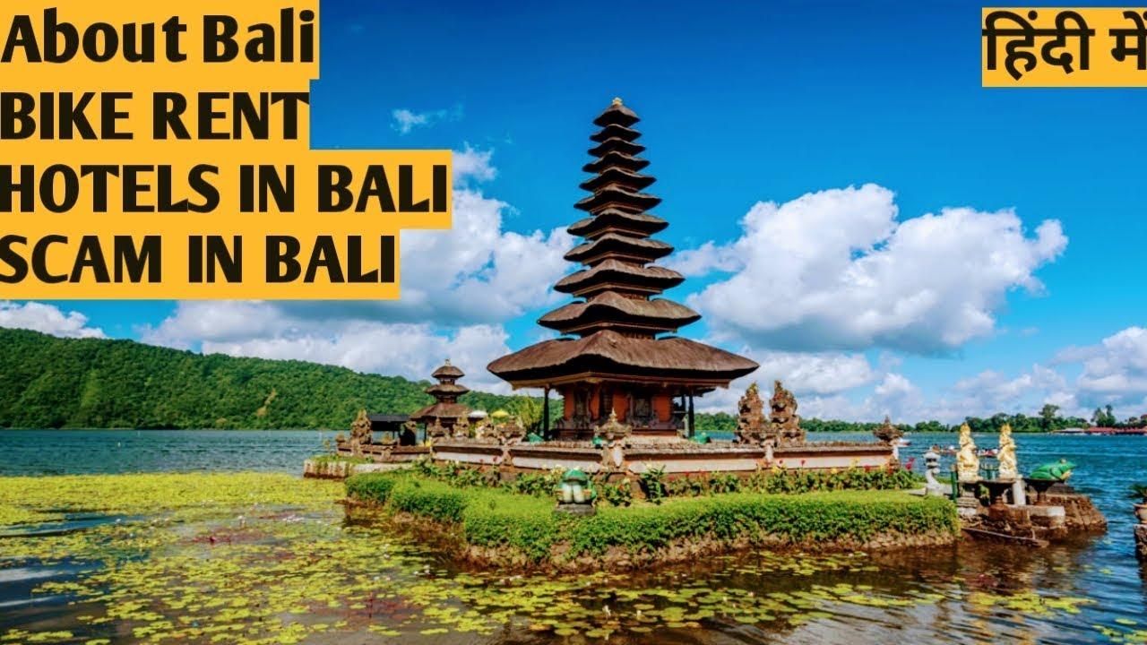 India To Bali About Bali Hindi Bali Food Bike Rental Taxi Bali Scams