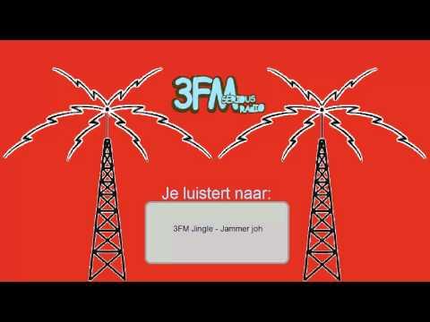 3FM Jingle - Jammer joh