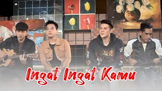 Download lagu Ave | Chevra | Dyrga | Jovan - Ingat Ingat Kamu (Acoustic Version)