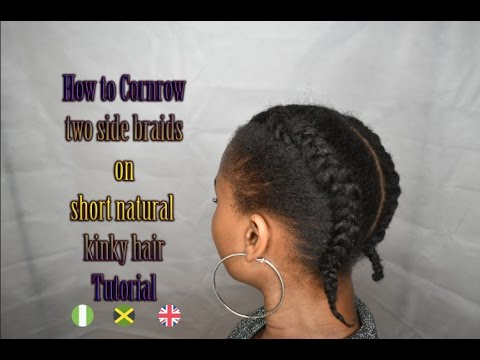 How To Cornrow Two Side Braids On Short Natural Kinky Hair