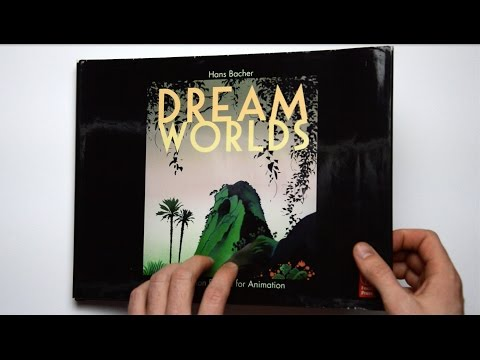 flip-through---dream-worlds,-production-design-for-animation-by-hans-bacher