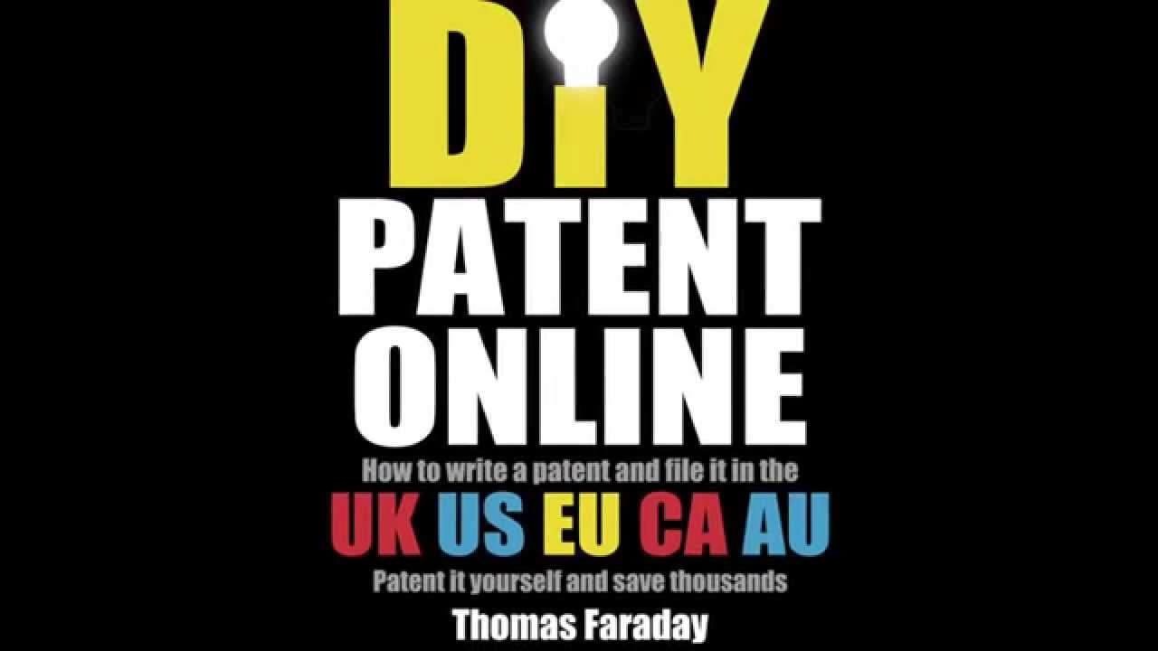 How to get a patent with no maney in the uk us eu canada how to get a patent with no maney in the uk us eu canada australia diy patent online solutioingenieria Gallery