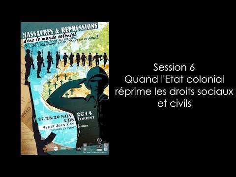 session 6 : Quand l'Etat colonial réprime les droits sociaux et civils