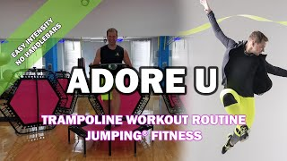 Adore U - Jumping® Fitness [EASY INTENSITY]