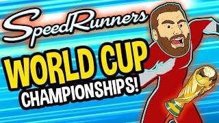 Video WORLD CUP CHAMPIONSHIPS!! - Speed Runners download MP3, 3GP, MP4, WEBM, AVI, FLV Januari 2018