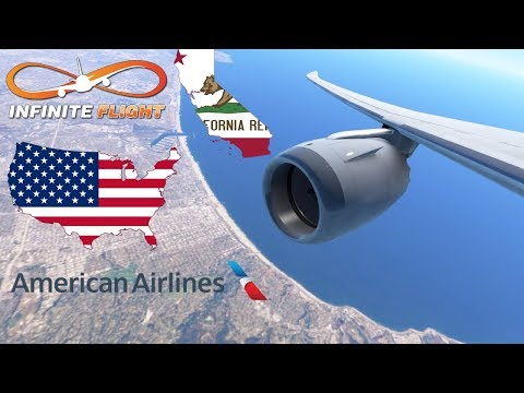 Infinite Flight GLOBAL: San Francisco (SFO) To Los Angeles (LAX) | TIMELAPSE | American 787