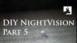 DIY Night Vision - part 5 - First test