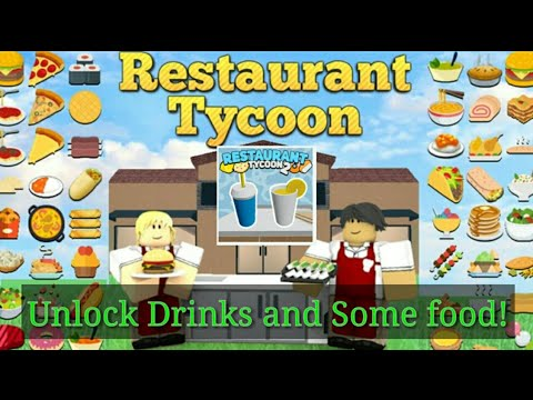 Roblox Restaurant Tycoon 2 How To Unlock Drinks Roblox Restaurant Tycoon 2 Unlock All Drinks And Buy Some Food Youtube