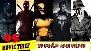 [TOP MOVIE 5] Top 10 Phản Anh Hùng Comic Được Đưa Lên Màn Ảnh| Được Yêu Thích Nhất.