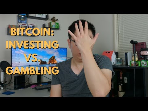 Bitcoin: Investing Vs. Gambling