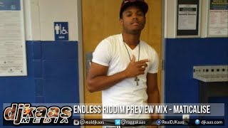 Endless Riddim Preview Mix [No Folly Entertainment] ft Maticalise, Fyah Paps | Dancehall 2015