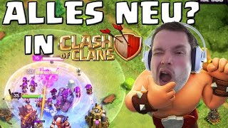 ALLES NEU....IN CLASH OF CLANS?! || Let's Play CoC [Deutsch/German Android iOS]