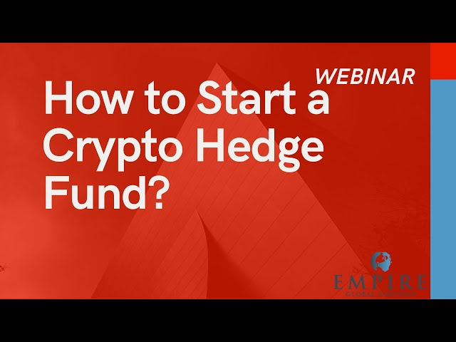 [Webinar] How to Start a Crypto Hedge Fund?