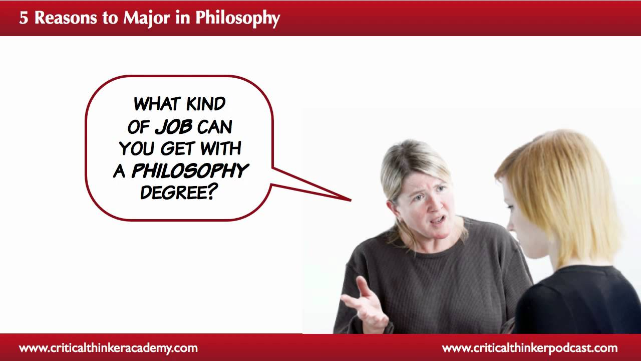 What do you think about majoring in Philosophy?